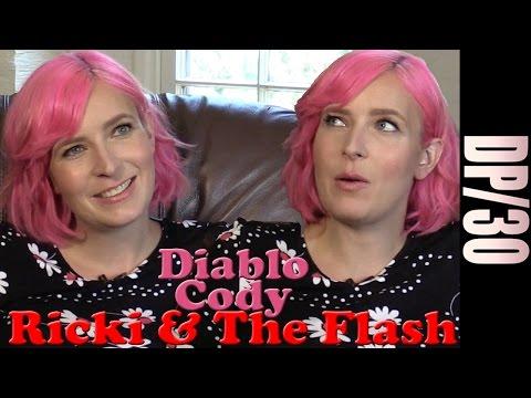 DP30: Ricki & The Flash, Diablo Cody