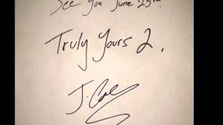 Truly Yours 2, J Cole ft. 2 Chainz: Chris Tucker (Clean Version)