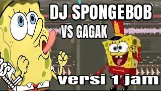 Download DJ Spongebob Burung GAGAK Full Bass (versi 1jam)