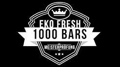 Eko Fresh - 1000 Bars Die Meisterprüfung