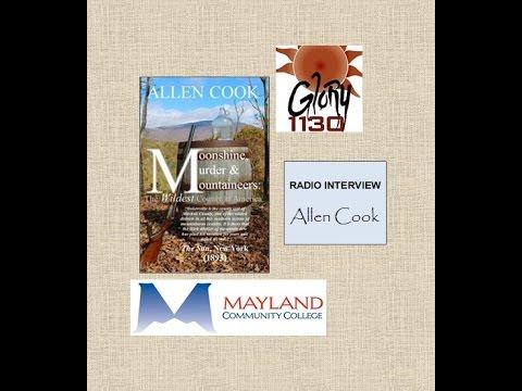 Moonshine, Murder & Mountaineers: RADIO INTERVIEW - Allen Cook