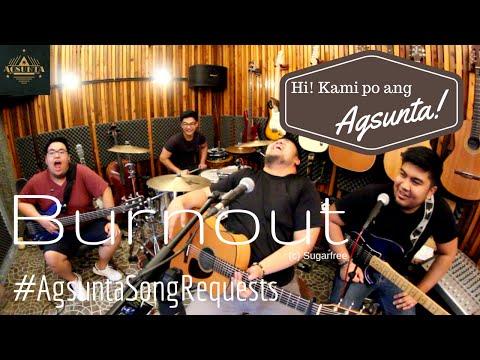 Burnout | (c) Sugarfree | #AgsuntaSongRequests
