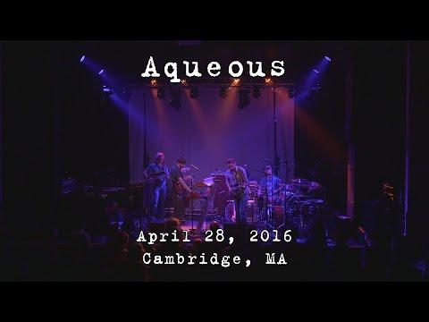 Aqueous: 2016-04-28 - The Sinclair; Cambridge, MA [4K]