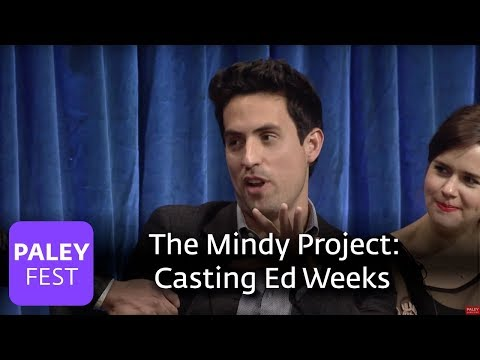 The Mindy Project  The Process Of Casting Ed Weeks As Jeremy Reed