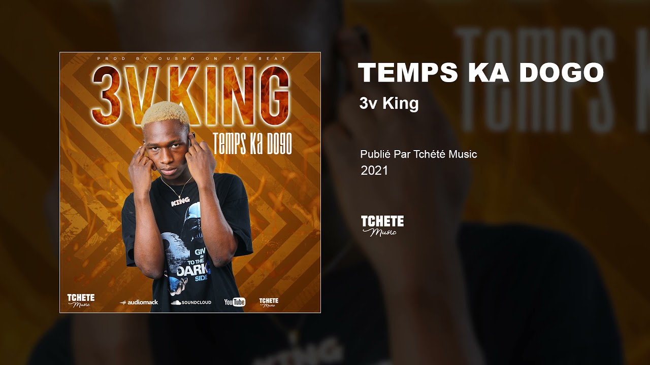 3V KING - TEMPS KA DOGO