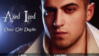 Azed Ized - Bu Sehre Sor Beni (Bonus Album 2011)
