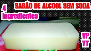 Sabão de Álcool com 4 Ingredientes – Bactericida Sem Soda