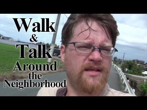 Walk and Talk Around the Neighborhood - I Live in Japan Mini 67