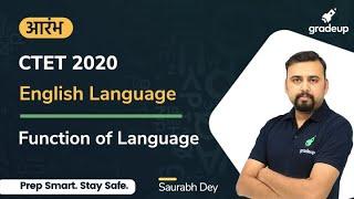 CTET 2020 | Function of Language | English Language | Gradeup