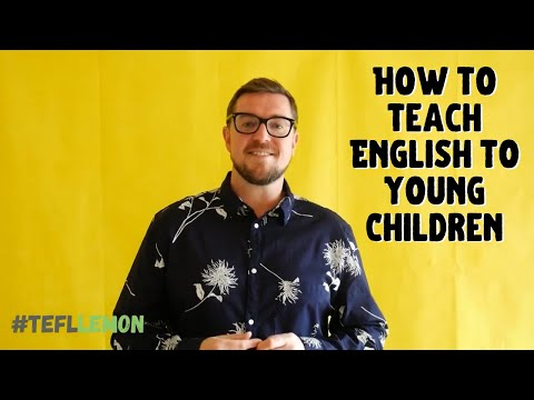 How to Teach English to Young Children