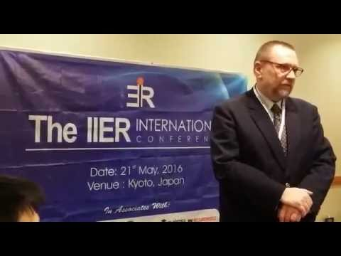 The IIER International Conference, Kyoto, Japan, 21st May 2016