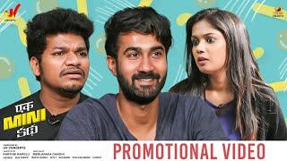Ek Mini Katha Movie Promotional Video | Santosh Shoban | Mukku Avinash | Ariyana Glory Image