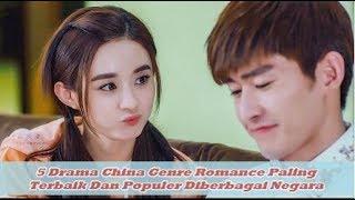 5 Drama China Genre Romance Paling Terbaik Dan Populer Diberbagai Negara (Wajib Nonton)