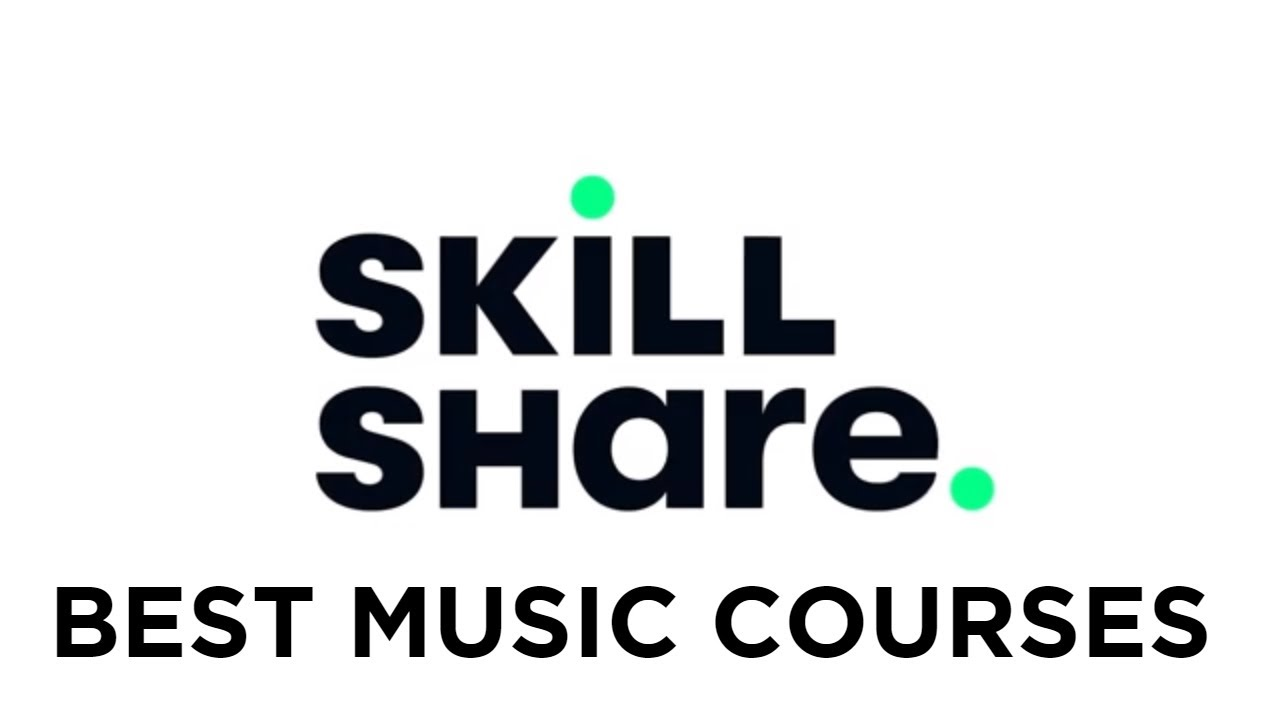 The BEST Skillshare Courses for Musicians