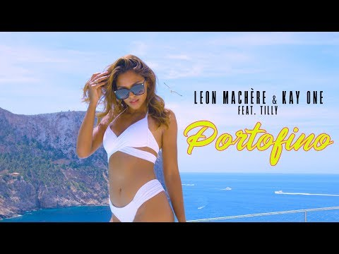 Leon Machère & Kay One - Portofino 🌴☀️ ft. Tilly (Official Video)