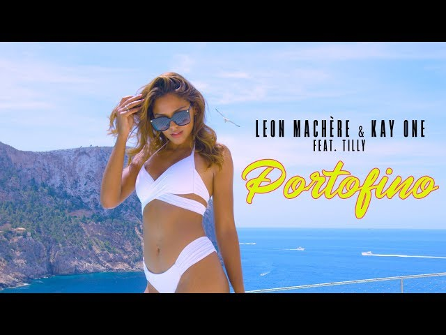 Leon Machère & Kay One - Portofino 🌴☀️ ft. Tilly (Official Video)