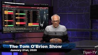 January 21st, Tom O'brien Show On Tfnn   2020