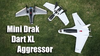 Mini Drak, Dart XL Enhanced, and Aggressor Comparison