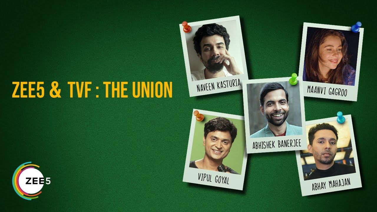 ZEE5 & TVF : The Union