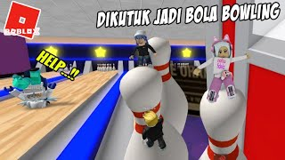 Kita Kabur Dong!! Escape The Bowling Alley Obby! ROBLOX Indonesia