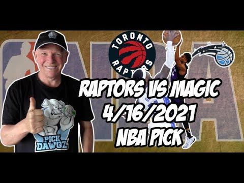 Toronto Raptors vs Orlando Magic 4/16/21 Free NBA Pick and Prediction NBA Betting Tips