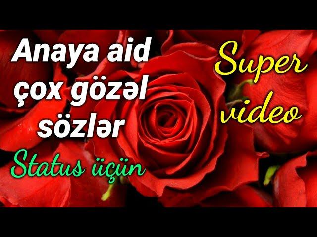 Canim Anam Anaya Aid Cox Gozəl Sozlər Status Ucun Youtube