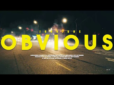 """JUNO JUNE - """"OBVIOUS"""" (Shot by @manzano_bros) (Prod. BY YUNGSMOOVE253)"""