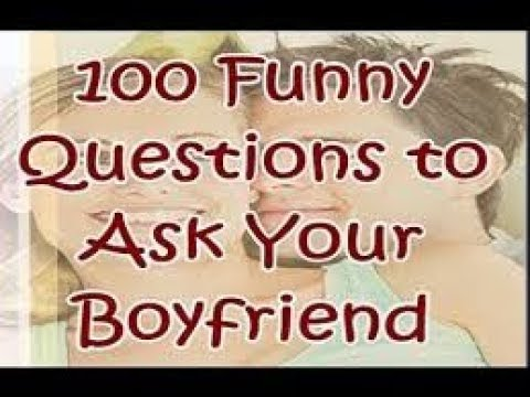 funny questions to ask a guy you are dating