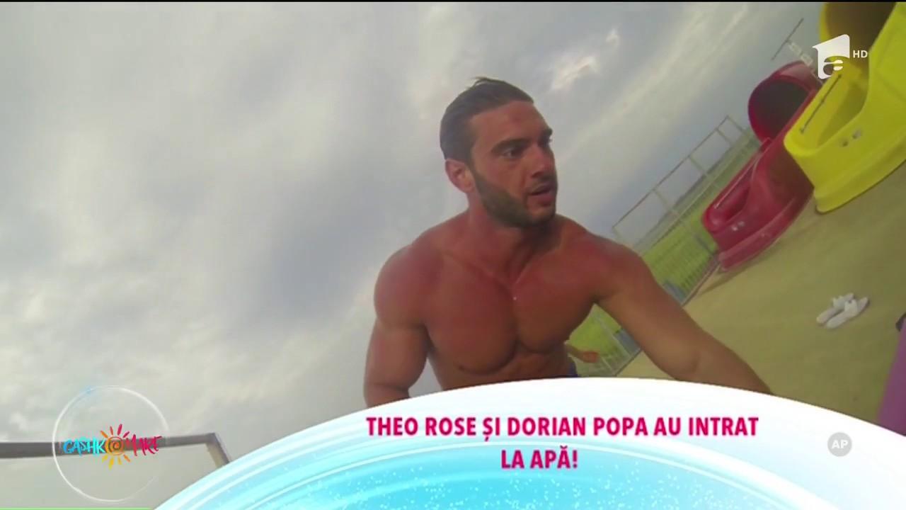 Theo Rose şi Dorian Popa au intrat la apă!