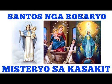 Misteryo Sa Kasakit - Ang Santo Rosaryo ( Bisaya / Cebuano )