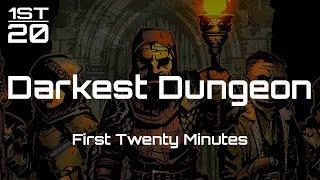 Darkest Dungeon | First 20 Minutes | No Commentary Gameplay | PC 1080p60