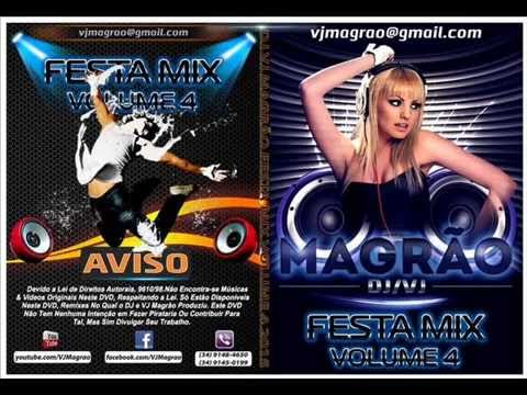 DJ VJ Magrao Festa Mix Volume 4 05/2015.