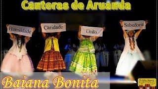 Baiana Bonita -  Cantoras de Aruanda (COMPLETO)