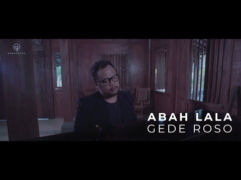 Gede Roso Abah Lala Official Music Video