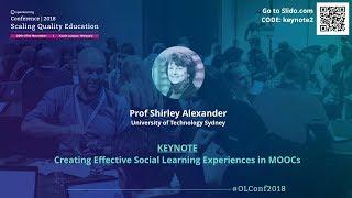OLConf2018 Keynote 2 - Prof Shirley Alexander