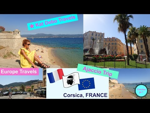 Ajaccio Corsica France part 1 | Kat Debo Europe Travels