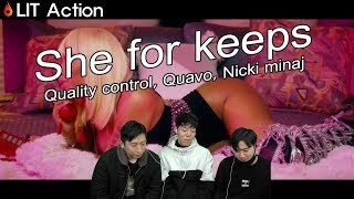 ENG[LIT Action] She for keeps - Quality control, Quavo, Nicki minaj {Asian reaction)