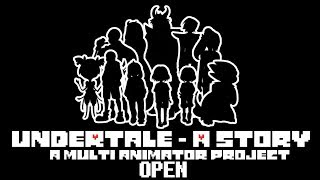 [Undertale 4th Anniversary Project - A Story] 10/33 LEFT OPEN 1/33 DONE