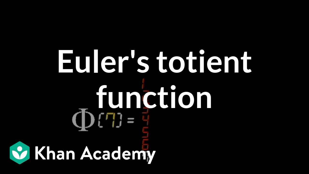 Euler's totient function (video) | Khan Academy