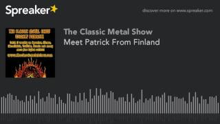 Meet Patrick From Finland