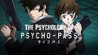 Psychology of Psycho Pass | Anime Weekend Atlanta