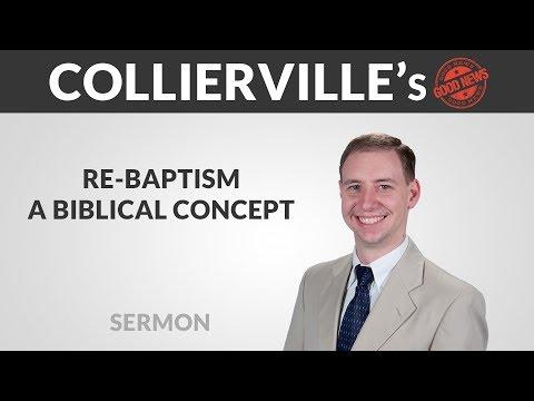 Re-Baptism: A Biblical Contrast