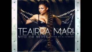 Teairra Mari-Shower + DOWNLOAD MIXTAPE