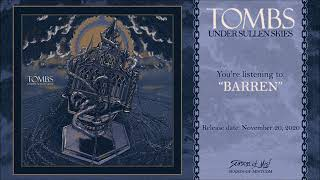 """Tombs - """"Barren"""" (Official Track Premiere) 2020"""