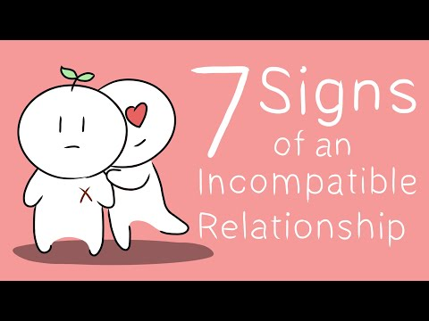 7 Signs of an Incompatible Relationship