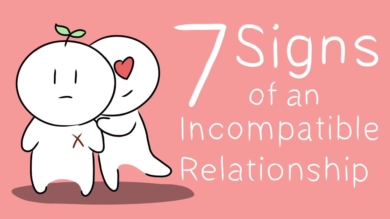 Download 7 Signs of an Incompatible Relationship