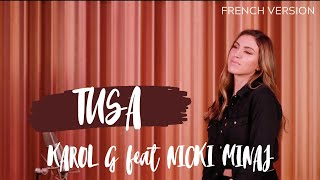 Baixar TUSA ( FRENCH VERSION ) KAROL G feat. NICKI MINAJ ( SARA'H COVER )