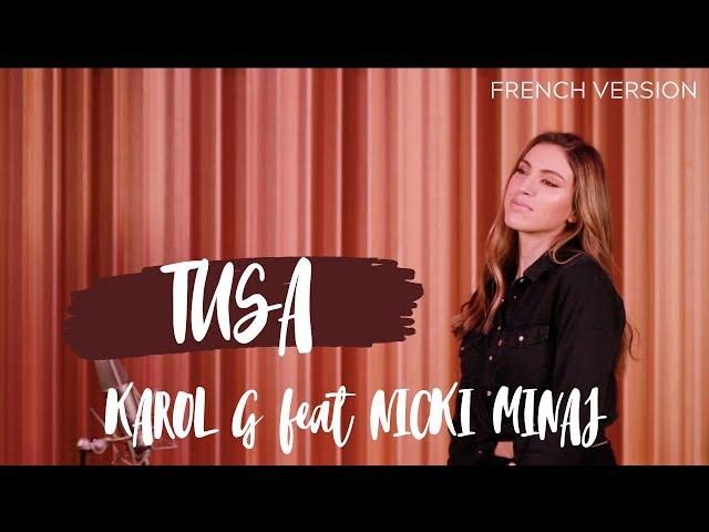 TUSA ( FRENCH VERSION ) KAROL G feat. NICKI MINAJ ( SARA'H COVER )