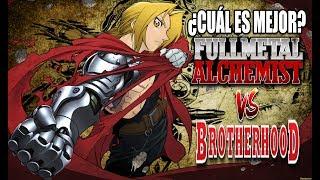 Fullmetal Alchemist Vs FMA Brotherhood  ¿Cuál es mejor?
