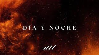 Día Y Noche | Yahweh Video Oficial Con Letra | New Wine